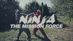 Ninja The MissionForce