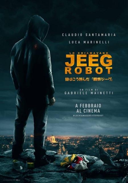 lo-chiamavano-jeeg-robot poster
