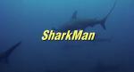 Sharkman Una Nuova Razza diPredatori