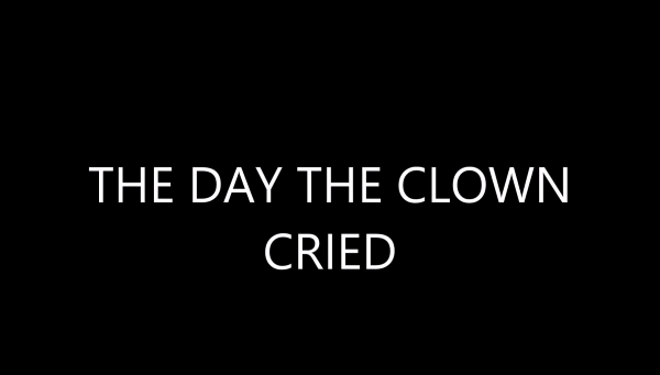 The Day The Clown Cried 1972