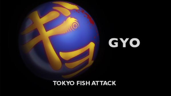 gyo-tokyo-fish-attack